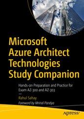 Microsoft Azure Architect Technologies Study Companion