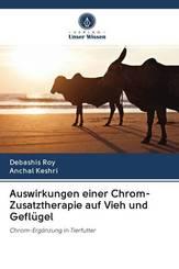 Auswirkungen einer Chrom-Zusatztherapie auf Vieh und Geflügel