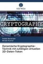 Dynamische Kryptographie-Technik mit zufälligen virtuellen 2D-Daten-Token