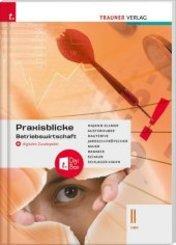 Praxisblicke - Betriebswirtschaft II HAK + digitales Zusatzpaket