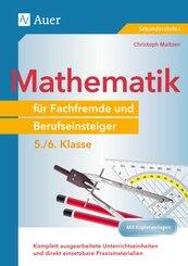 Mathematik für Fachfremde und Berufseinsteiger 5-6