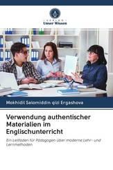 Verwendung authentischer Materialien im Englischunterricht