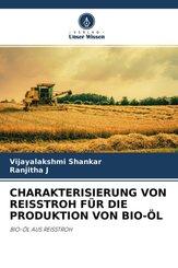 CHARAKTERISIERUNG VON REISSTROH FÜR DIE PRODUKTION VON BIO-ÖL