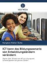 ICT kann das Bildungsszenario von Entwicklungsländern verändern