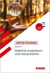 STARK Abitur-Training - Deutsch Gedichte analysieren und interpretieren
