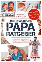 Der praktische Papa-Ratgeber