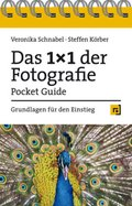 Das 1x1 der Fotografie - Pocket Guide