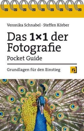 Das 1x1 der Fotografie - Pocket Guide