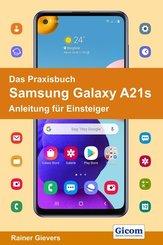 Das Praxisbuch Samsung Galaxy A21s - Anleitung für Einsteiger