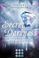 Secret Darkness. Im Spiegel der Schatten