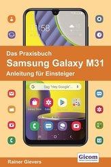 Das Praxisbuch Samsung Galaxy M31 - Anleitung für Einsteiger