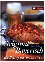 Original Bayerisch - The Best of Bavarian Food