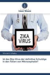 Ist das Zika-Virus der definitive Schuldige in den Fällen von Mikrozephalie?