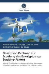 Einsatz von Drohnen zur Erzielung des Eukalyptus spp Stacking-Faktors