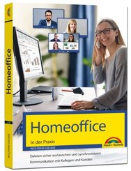Homeoffice in der Praxis