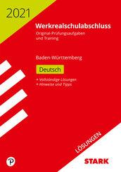Werkrealschule 2021 - Deutsch 10. Klasse, Lösungen - Baden-Württemberg