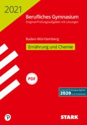 Berufliches Gymnasium 2021 - Ernährung und Chemie - Baden-Württemberg