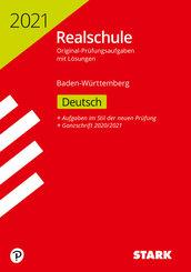 Realschule 2021 - Deutsch - Baden-Württemberg