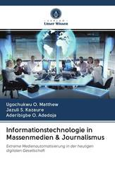 Informationstechnologie in Massenmedien & Journalismus