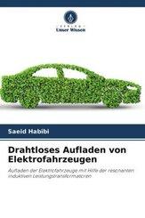 Drahtloses Aufladen von Elektrofahrzeugen