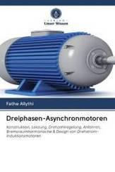 Dreiphasen-Asynchronmotoren