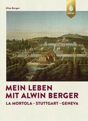 Mein Leben mit Alwin Berger