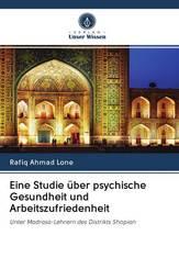 Eine Studie über psychische Gesundheit und Arbeitszufriedenheit