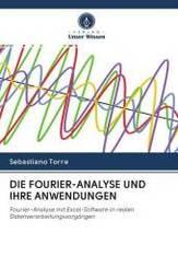 DIE FOURIER-ANALYSE UND IHRE ANWENDUNGEN