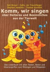 Komm, wir singen über Heiteres und Besinnliches aus der Tierwelt