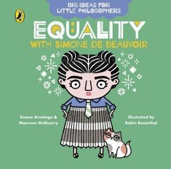Big Ideas for Little Philosophers: Equality with Simone de Beauvoir