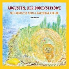 Augustin der Bodenseelöwe - Wie Augustin sein 4. Barthaar verlor