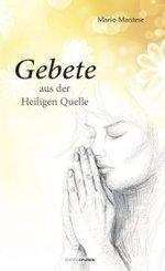 Gebete aus der heiligen Quelle