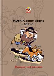 MOSAIK Sammelband  - Blassnasen und Spürnasen
