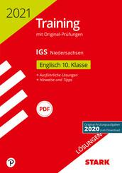 STARK Lösungen zu Original-Prüfungen und Training Abschlussprüfung IGS 2021 - Englisch 10. Klasse - Niedersachsen