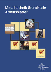 Metalltechnik Grundstufe Arbeitsblätter