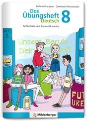 Das Übungsheft Deutsch 8