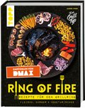 Ring of Fire - Rezepte für den Grillring