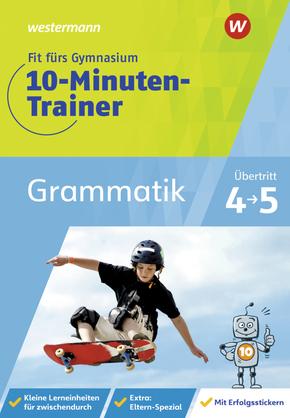 Fit fürs Gymnasium - 10-Minuten-Trainer Grammatik; Band 1