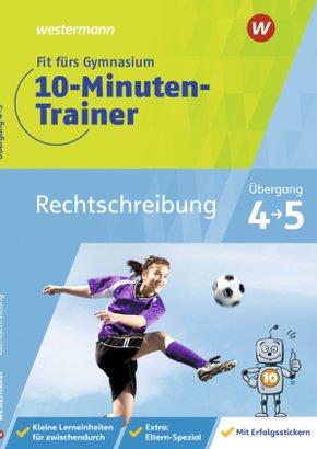 Fit fürs Gymnasium - 10-Minuten-Trainer Rechtschreibung