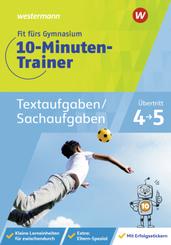 Fit fürs Gymnasium - 10-Minuten-Trainer Textaufgaben/Sachaufgaben