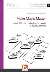 European Perspectives on Music Education 9 - Make Music Matter