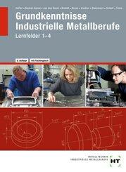 eBook inside: Buch und eBook Grundkenntnisse Industrielle Metallberufe, m. 1 Buch, m. 1 Online-Zugang