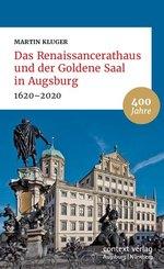 Das Renaissancerathaus und der Goldene Saal in Augsburg