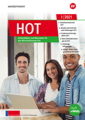 unterrichtsthemen HOT - Arbeitsblätter und Materialien für Ihren Wirtschaftsunterricht: Ausgabe 1/2021