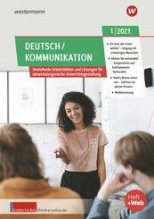 unterrichtsthemen Deutsch/Kommunikation - Arbeitsblätter für Ihren Unterricht: Ausgabe 1/2021