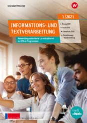 unterrichtsthemen Informations- und Textverarbeitung - Arbeitsblätter für Ihren Unterricht: Ausgabe 1/2021