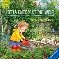 Lotta entdeckt die Welt: Im Garten