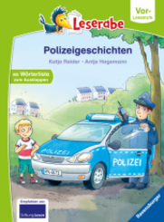Polizeigeschichten - Leserabe ab Vorschule - Erstlesebuch für Kinder ab 5 Jahren