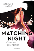 Matching Night: Küsst du den Feind?