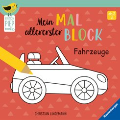 Edition Piepmatz: Mein allererster Malblock - Fahrzeuge